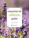 Essential Oil Substitutions Guide