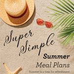 Super Simple Summer Meal Plan Bundle