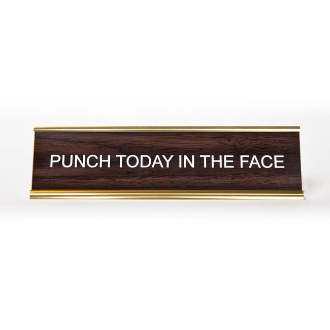 He Said, She Said - Punch Today In The Face Nameplate