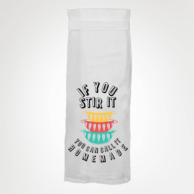 Twisted Wares - If You Stir It KITCHEN TOWEL