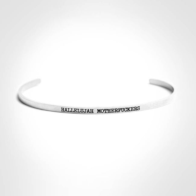 Twisted Wares - Hallelujah Motherfuckers Stainless Steel Delicate Bangle