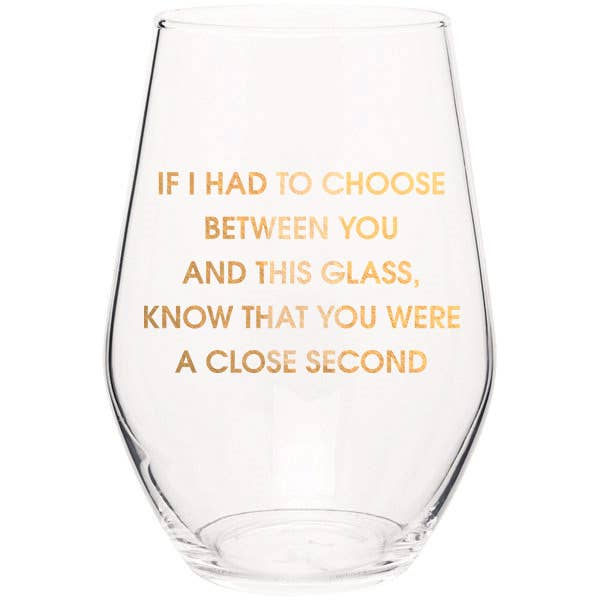 You Were A Close Second Stemless Wine Glass