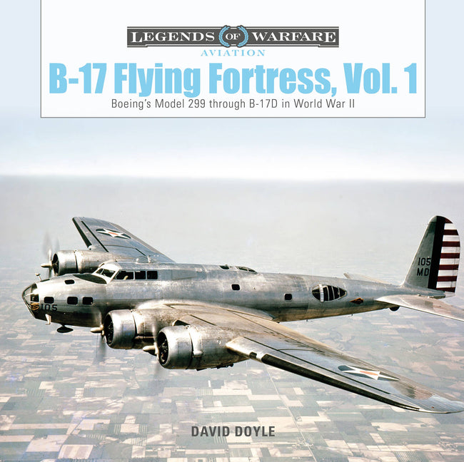 Schiffer Military - B-17 Flying Fortress, Vol. 1