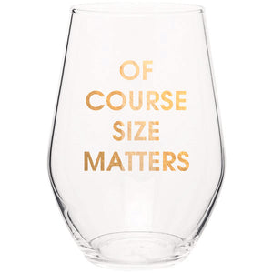 Chez Gagné - Of Course Size Matters Stemless Wine Glass