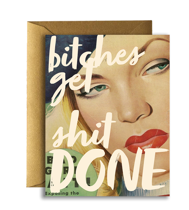 Offensive + Delightful - BITCHES GET SHIT DONE