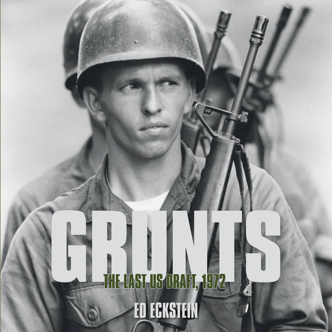 Schiffer Military - Grunts: The Last US Draft 1972