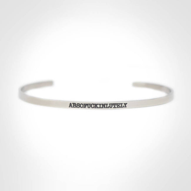 Twisted Wares - Absofuckinlutely Stainless Steel Bangle