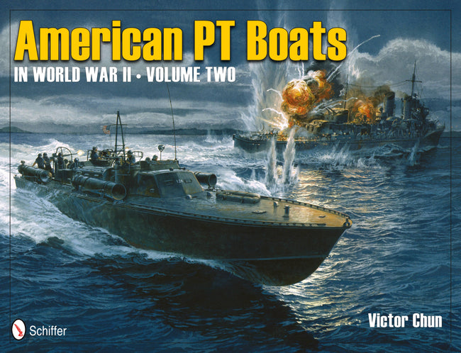 American Pt Boats in World War II Volume Two