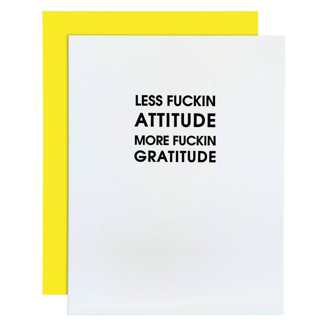 Less Fuckin Attitude Funny Everyday Card