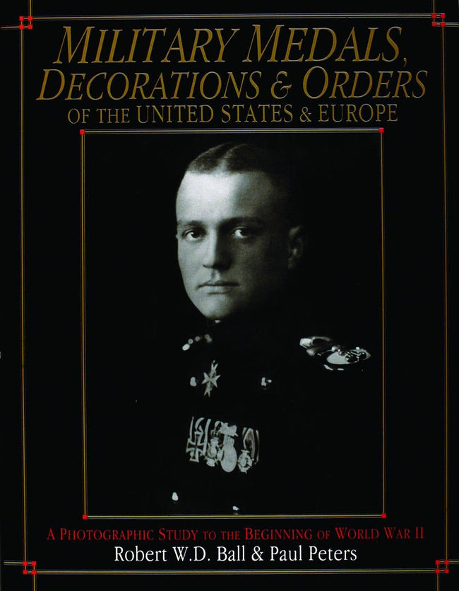 Schiffer Military - Military Medals Decorations and Orders of the United State