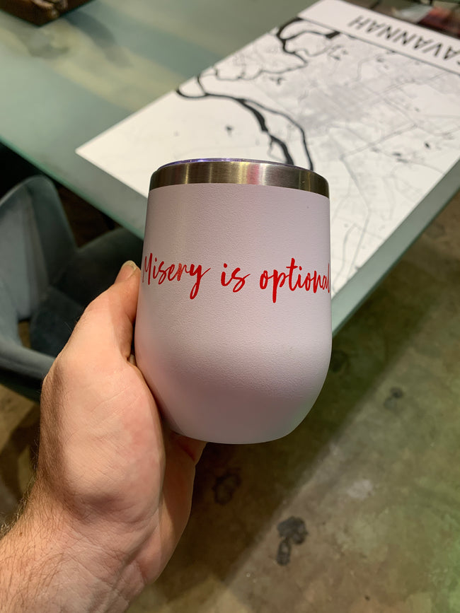 Misery is Optional Tumbler