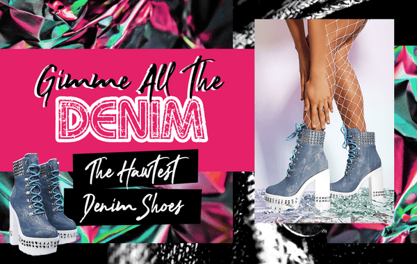 Gimme All the Denim! | The Hawtest Denim Shoes - FlashyBox