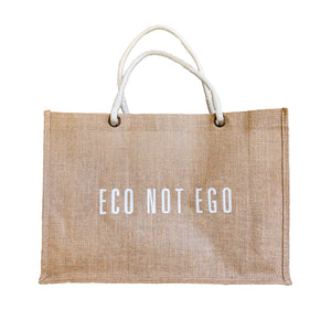 Eco Not Ego Bag