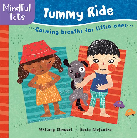Mindful Tots: Tummy Ride...calming breaths for little ones