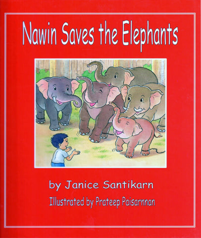 Nawin Saves the Elephants