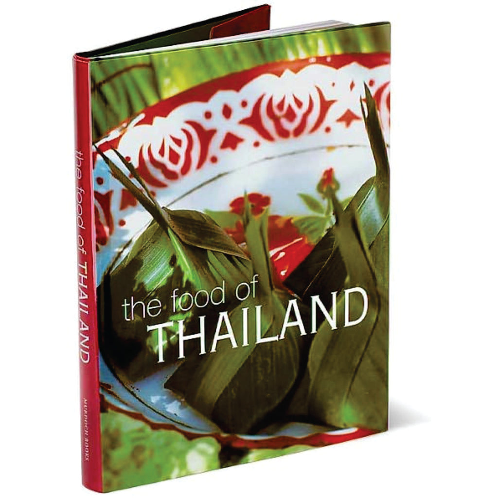The Food of Thailand Cookbook