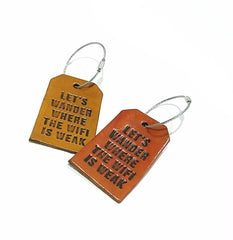 Luggage Tag - Let's Wander Where the Wifi is Weak