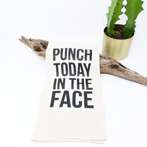 Punch Today in the Face Tea Towel