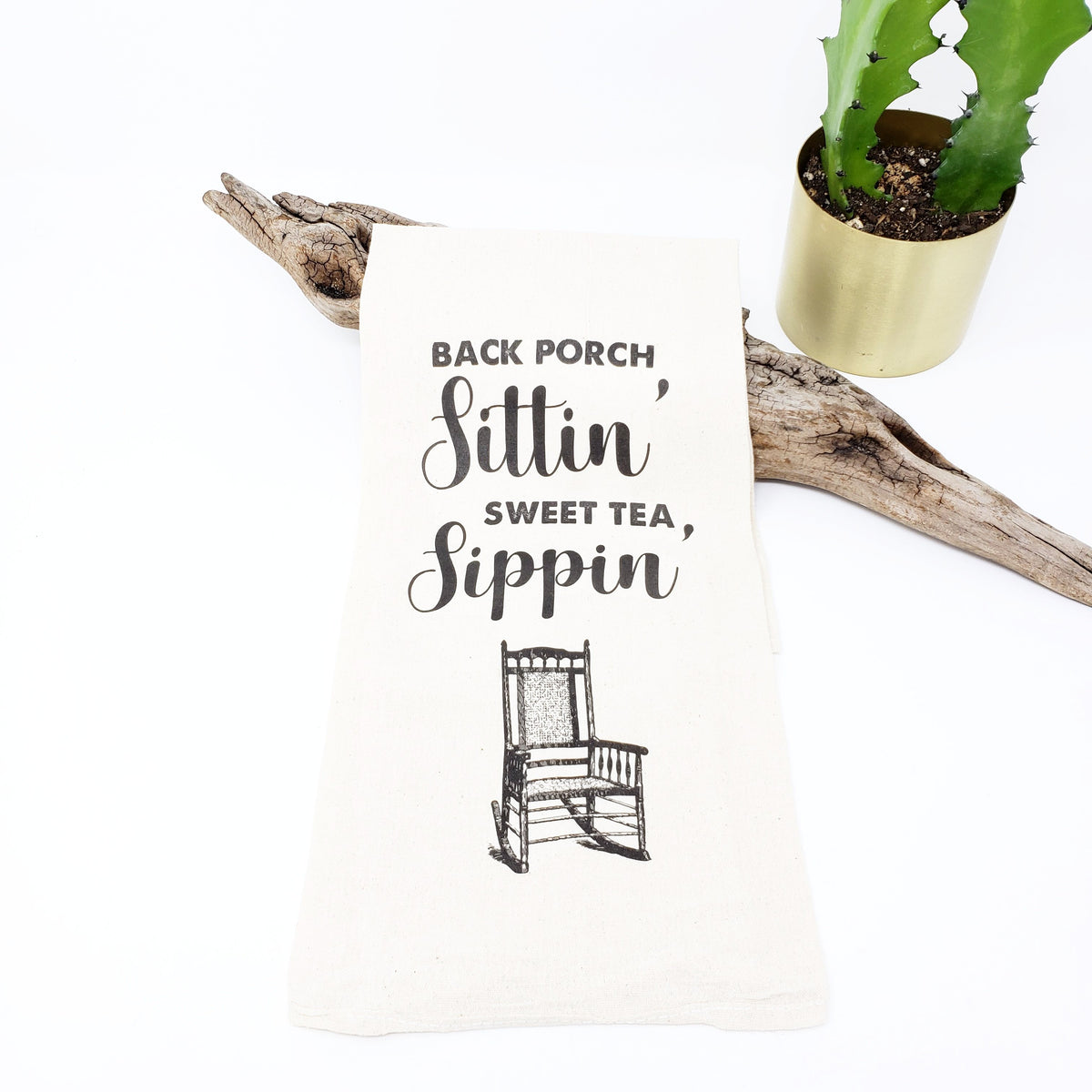 Back Porch Sittin' Sweet Tea Sippin' Tea Towel