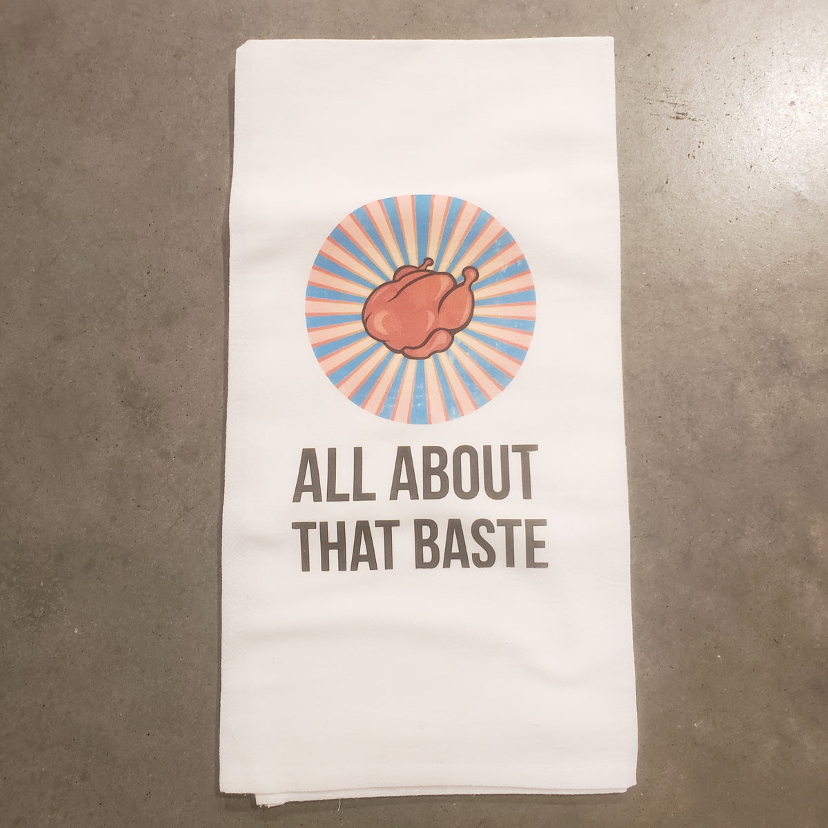 All About that Baste Tea Towel