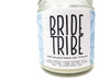 Candle - Bride Tribe