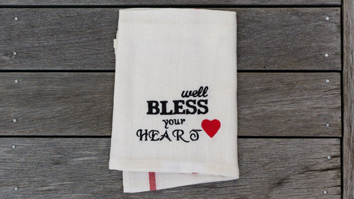 Bless Your Heart Tea Towel