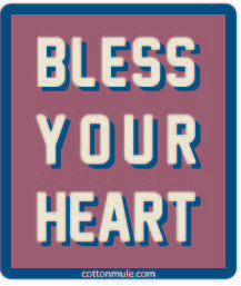 Sticker-Bless Your Heart