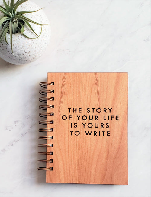 Journal - The Story of Your Life is Yours to Write