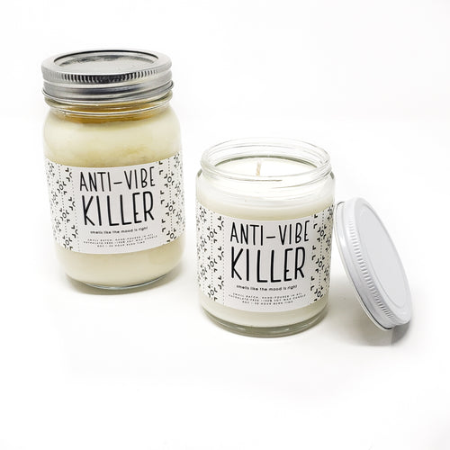 Candle 4 oz - Anti-Vibe Killer