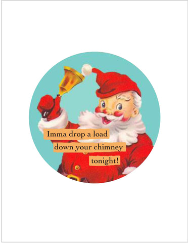 "Holiday Dodgy Greetings by Ian Nicholas - ""Chimney"""