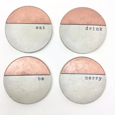 """Eat, Drink, Be Merry"" Concrete Coasters"