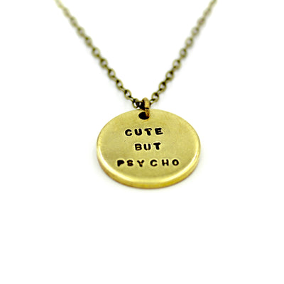 Cute But Psycho Necklace