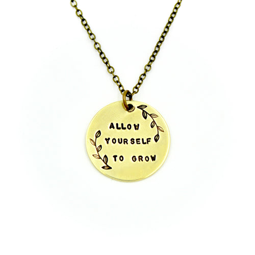Allow Yourself To Grow Necklace