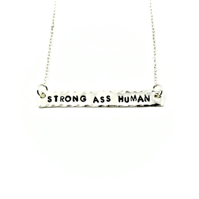 Strong Ass Human Necklace