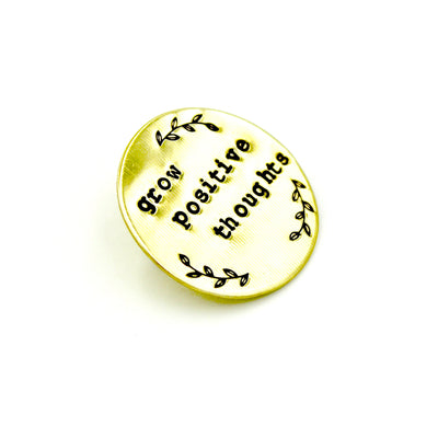 Grow Positive Thoughts Pin