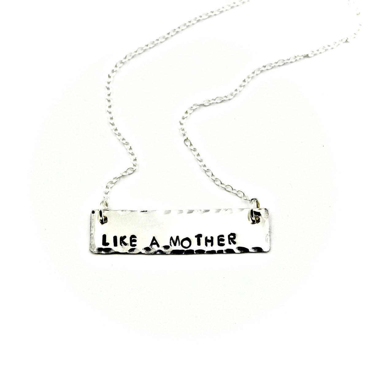 Like A Mother  Silver Bar Necklace