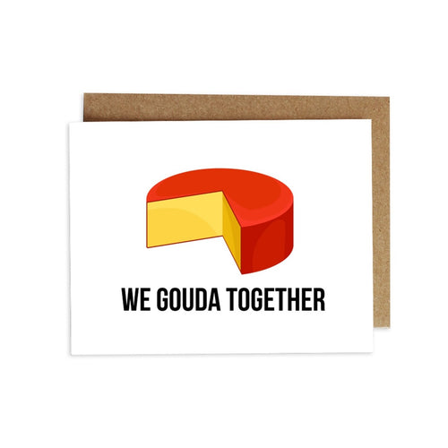 Card - We Gouda Together