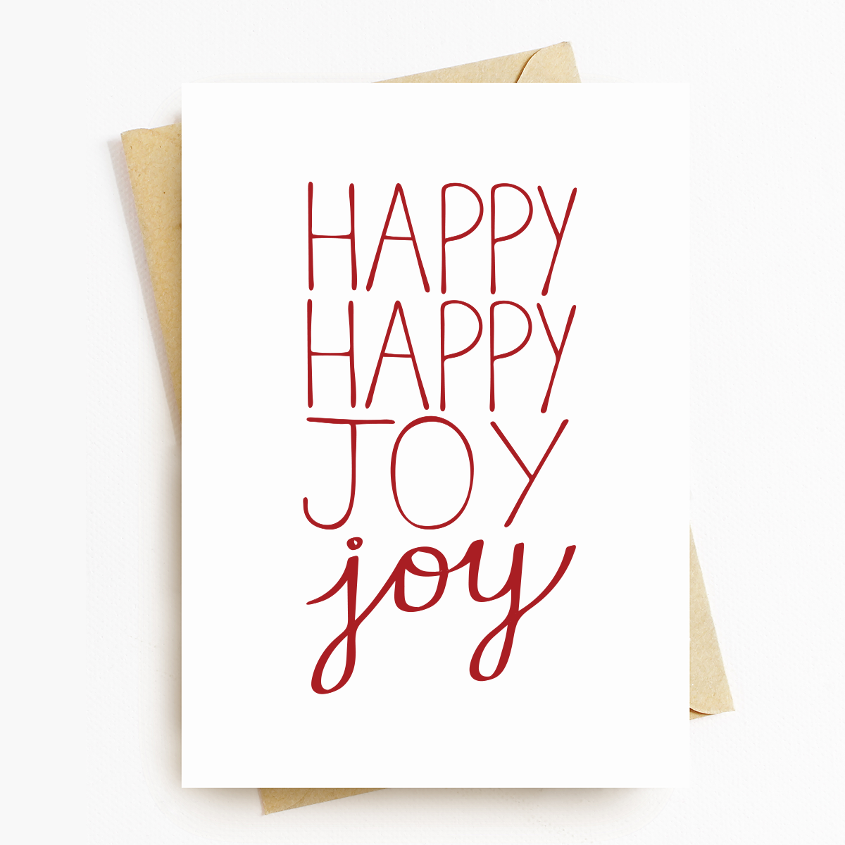 """Happy Happy Joy Joy"" Motivational Greeting Card"
