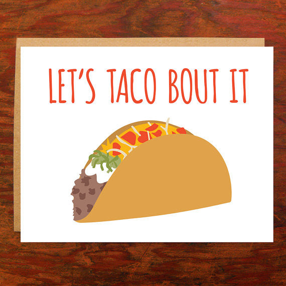 Let's Taco Bout It - Blank Inside