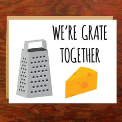 We're grate together