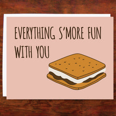 Everything S'More Fun With You - Blank Inside