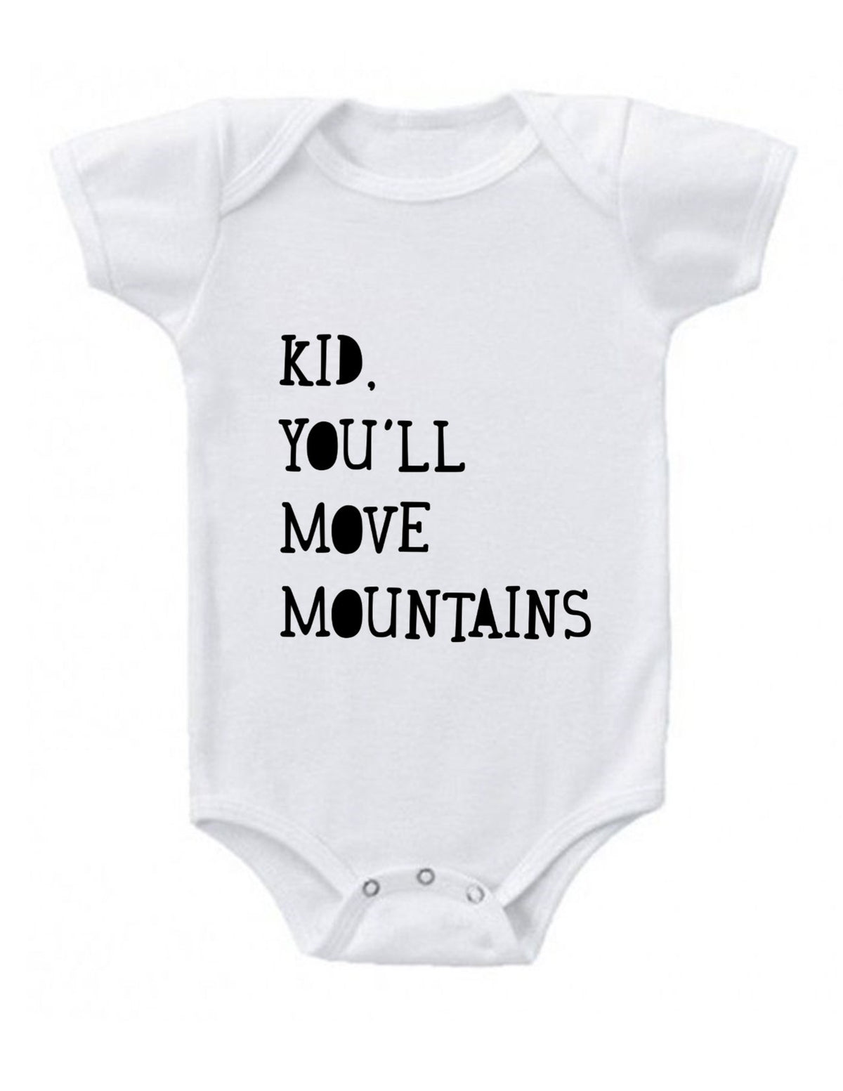 Kid You'll Move Mountains Baby Onesie