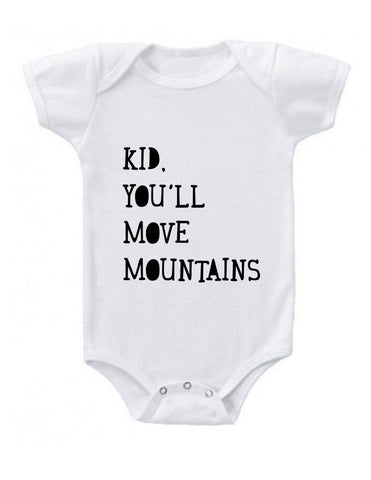 Kid You'll Move Mountains Onesie