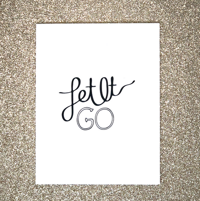 """Let It Go"" Motivational Greeting Card"