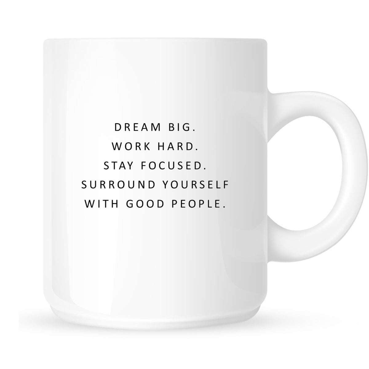 Mug - Dream Big, Work Hard, Stay Focused...