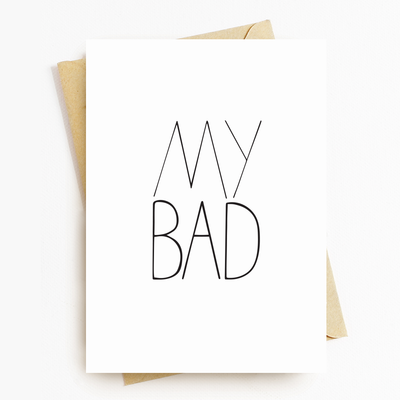 """My Bad""  Greeting Card"