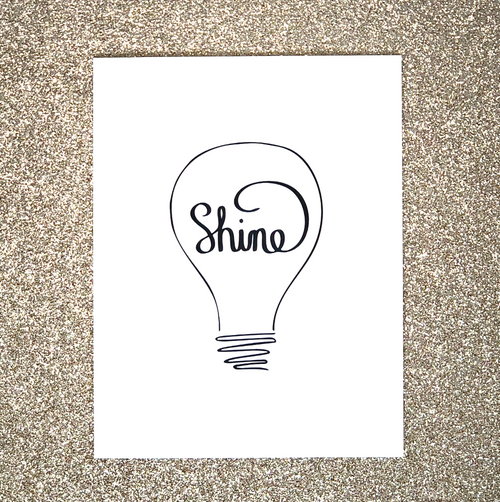 """Shine"" Motivational Greeting Card"