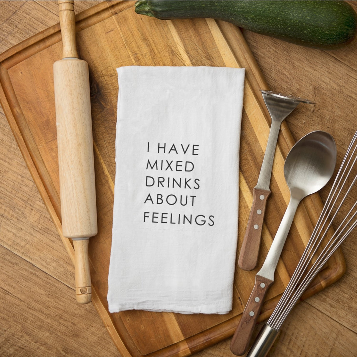 Tea Towel - I Have Mixed Drinks About Feelings