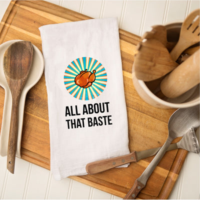 Tea Towel - All About that Baste