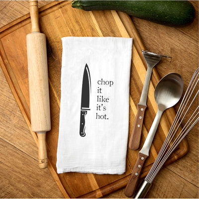 Tea Towel - Chop It Like It's Hot